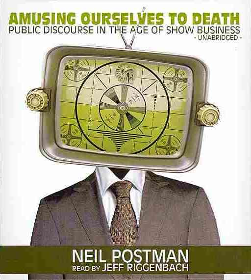 [CD] Amusing Ourselves to Death By Postman, Neil/ Riggenbach, Jeff (NRT)